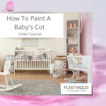 How To Paint A Baby's Cot